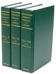 Hodge C Systematic Theology